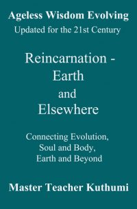 Reincarnation - Earth and Elsewhere
