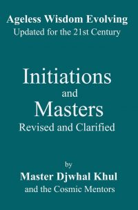 Initiations and Masters